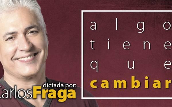 CARLOS FRAGA- ALGO TIENE QUE CAMBIAR - CC BOD