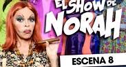 EL SHOW DE NORAH - ESCENA 8