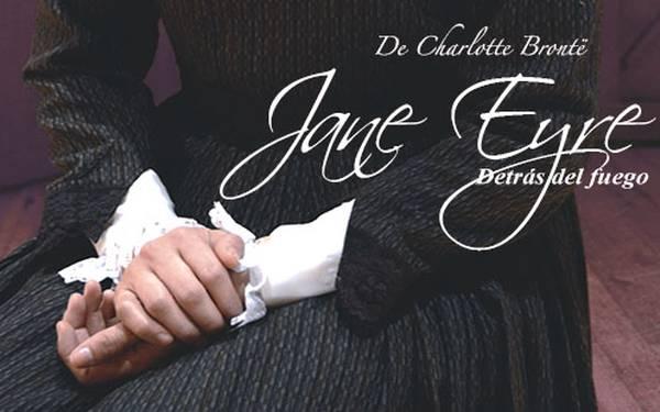 TEATRO JANE EYRE- DETRÁS DEL FUEGO