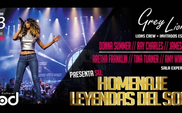 "GREY LIONESS- HOMENAJE ""LEYENDAS DEL SOUL"""