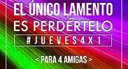 HOY  PROMOCIÓN #JUEVES4X1