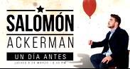 SALOMÓN ACKERMAN – UN DÍA ANTES