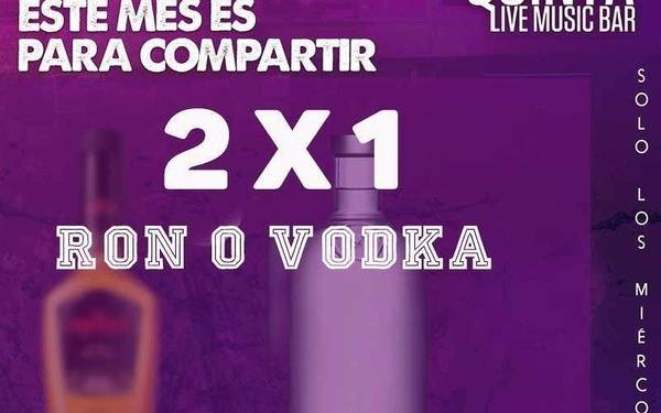 2 x 1  DE RON O VODKA