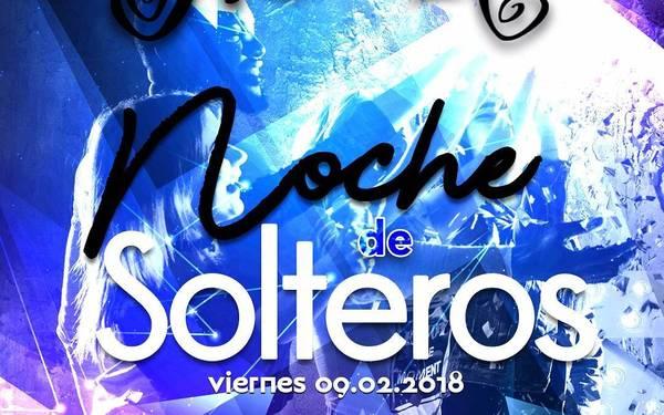NOCHE DE SOLTEROS - MAROMA BAR