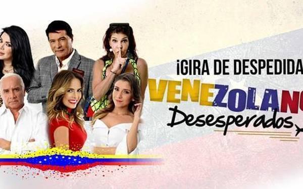 GIRA DE DESPEDIDA - VENEZOLANOS DESESPERADOS
