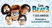 LOS BEAT3 Y SUS AMIGOS: HOMENAJE A ALEJANDRO PÉREZ