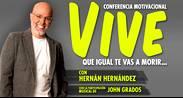HERNÁN HERNÁNDEZ – VIVE IGUAL TE VAS A MORIR