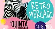 DOMINGO EN LA QUINTA BAR CON EL RETRO MERCADO