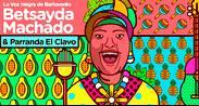 BETSAYDA MACHADO Y LA PARRANDA EL CLAVO