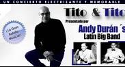 ¡LA GRAN BATALLA MUSICAL!  ANDY DURÁN- TITO Y TITO