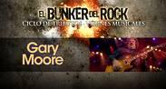 CICLO BUNKER DEL ROCK- TRIBUTO A GARY MOORE