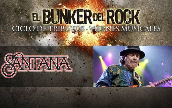 CICLO BUNKER DEL ROCK- TRIBUTO A SANTANA