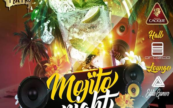MOJITO NIGHT EL TEATRO BAR