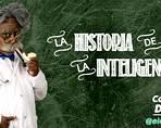 LA HISTORIA DE LA INTELIGENCIA - CC BOD