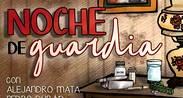NOCHE DE GUARDIA