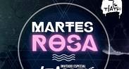 MARTES ROSA