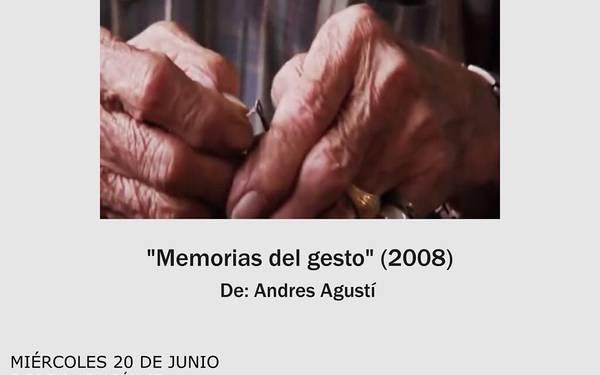 CINE G-17  MEMORIAS DEL GESTO (2008)
