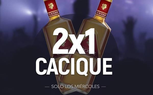 MIÉRCOLES DE  2X1 CACIQUE