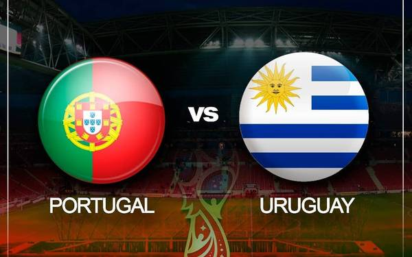 PORTUGAL VS URUGUAY