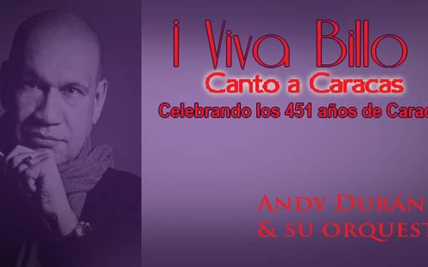 ANDY DURÁN Y SU ORQUESTA- VIVA BILLO, CANTO A CARACAS EN EL CC BOD