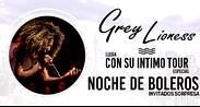 GREY LIONESS- NOCHE DE BOLEROS