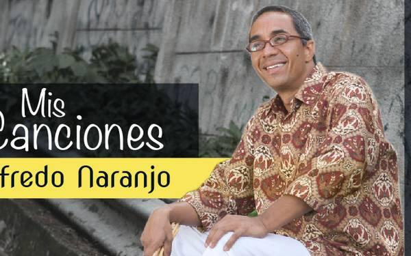 ALFREDO NARANJO – MIS CANCIONES