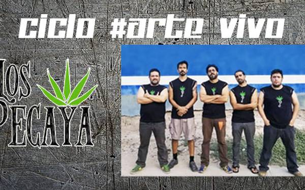 #ARTE VIVO: LOS PECAYA