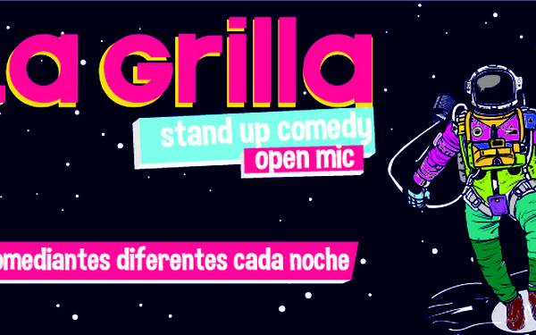 LA GRILLA STAND UP COMEDY