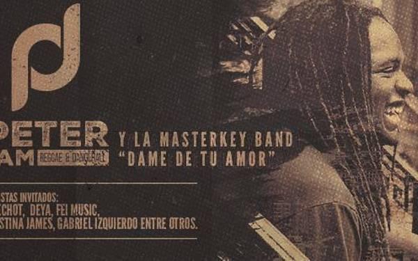 "PETERJAM Y LA MASTERKEY BAND ""DAME DE TU AMOR"
