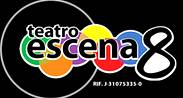 Teatro Escena 8