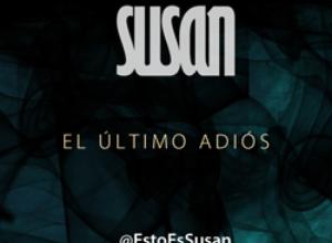 """Susan estrena lyric video de su sencillo """"El último adiós"""""""