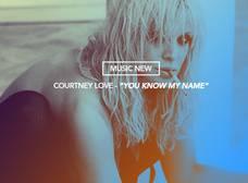 """¿Recuerdan a Courtney Love? Bueno, viene con """"You know my name"""" este 2014"""