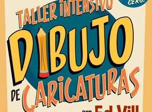 ¡El Taller Intensivo de Dibujo de Caricaturas de Ed Vill regresa en edición doble durante el mes de noviembre!