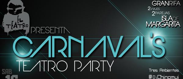 Carnaval's Teatro Party