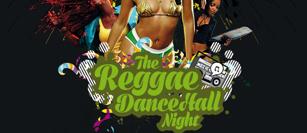 The Regga DanceHall Night