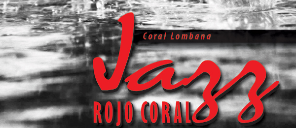 Coral Lombana presenta su segunda produccin discogrfica Jazz Rojo Coral Vol.II