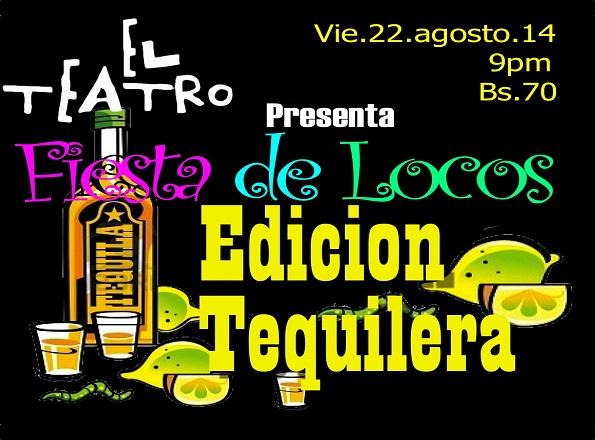 Fiesta de Locos Tequilera