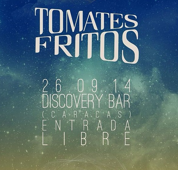 Tomate Fritos en Discovery Bar