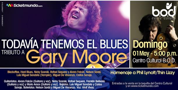 Tributo a Gary Moore – Todavía tenemos el Blues