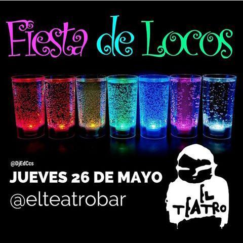 Vuelve la Fiesta de Locos Tequilera en El Teatro Bar