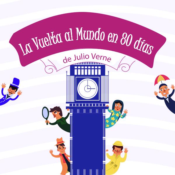 """""""La vuelta al mundo en 80 días"""" de Julio Verne llegará al Centro Cultural Chacao"""