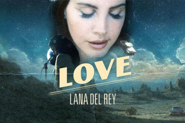 """Lana del Rey estrena videoclip para su nueva canción """"Love"""""""