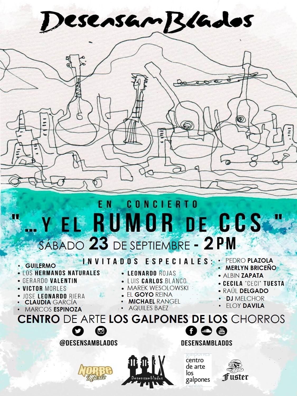 """""""… Y EL RUMOR DE  CCS"""" en el Centro de Arte Los Galpones"""
