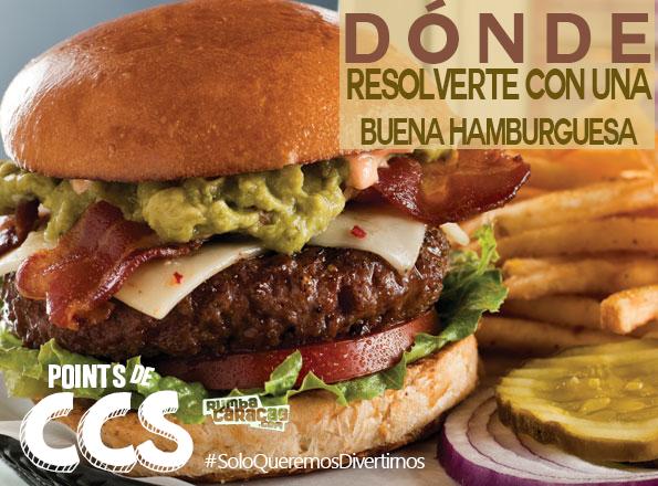 [POINTS DE CCS] Dónde resolverte con una buena hamburguesa